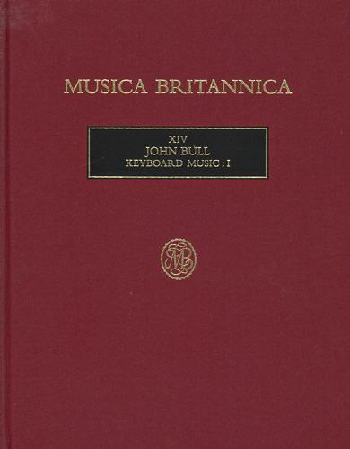 Bull, John: Keyboard Music I