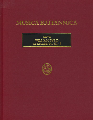 Byrd, William: Keyboard Music I