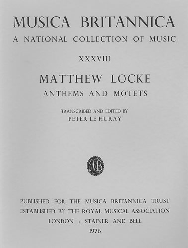 Locke, Matthew: Anthems And Motets