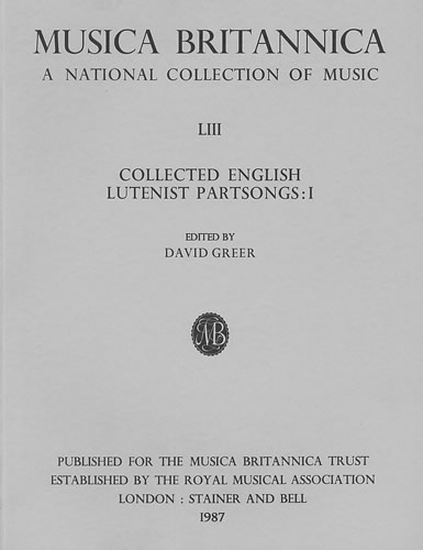 Collected English Lutenist Partsongs I