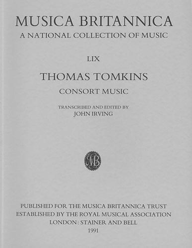 Tomkins, Thomas: Consort Music