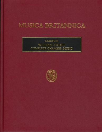 Croft, William: Complete Chamber Music