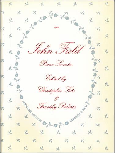 Field, John: The Piano Sonatas