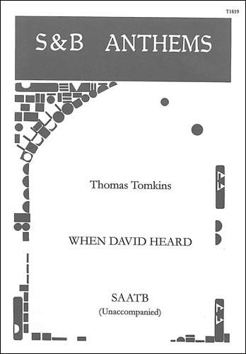 Tomkins, Thomas: When David Heard