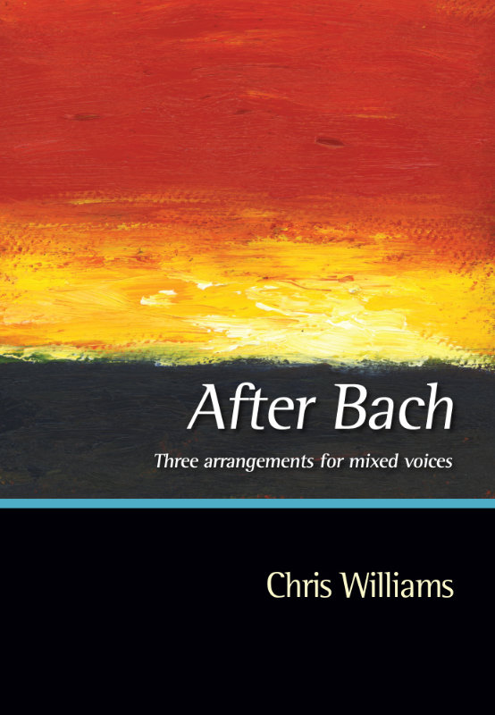 Williams, Chris: After Bach