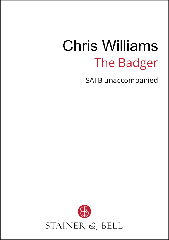 Williams, Chris: Badger, The (SATB)