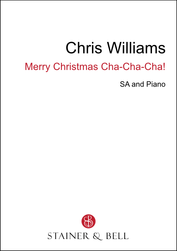 Williams, Chris: Merry Christmas Cha-Cha-Cha! (SA)