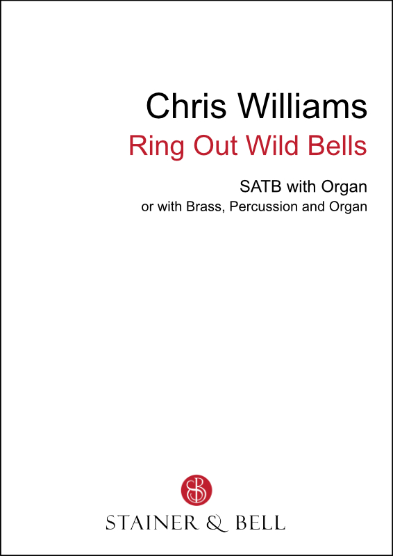 Williams, Chris: Ring Out Wild Bells (SATB)