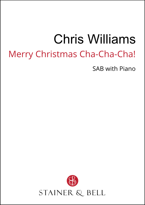 Williams, Chris: Merry Christmas Cha-Cha-Cha! (SAB)