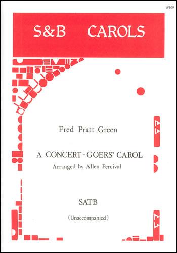 Percival, Allen (arr.): A Concert-goer's Carol. SATB