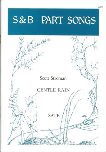 Stroman, Scott: Gentle Rain