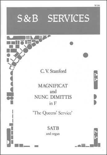 Stanford, Charles V: Magnificat And Nunc Dimittis In F (The Queens' Service)