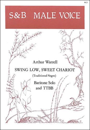 Warrell, Arthur: Swing Low Sweet Chariot