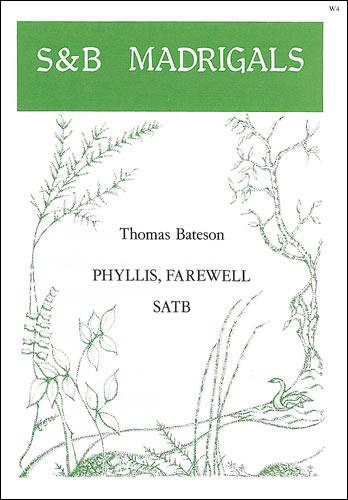 Bateson, Thomas: Phyllis, Farewell
