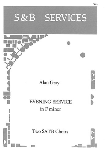 Gray, Alan: Evening Service In F Minor
