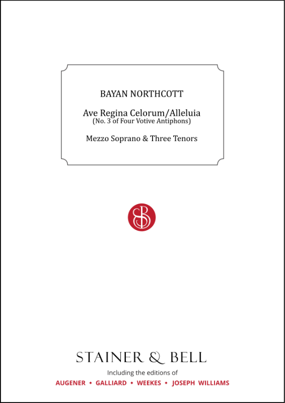 Northcott, Bayan: Ave Regina Celorum/Alleluia (No. 3 Of Four Votive Antiphons)