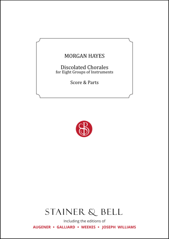 Hayes, Morgan: Discolated Chorales