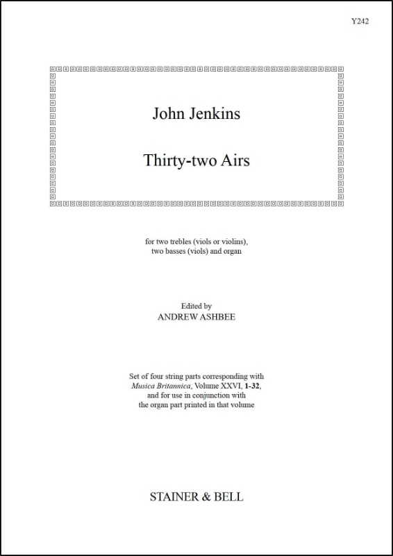 Jenkins, John: Thirty-two Airs. Two Treble Viols (or Violins),  Two Basses (Viols) And Organ