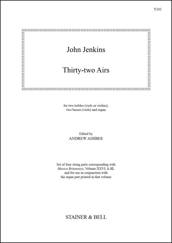 Jenkins, John: Thirty-two Airs. Two Treble Viols (or Violins),  Two Basses (Viols) And Organ