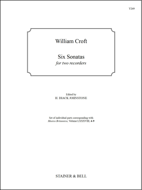 Croft, William: Six Sonatas For Two Recorders