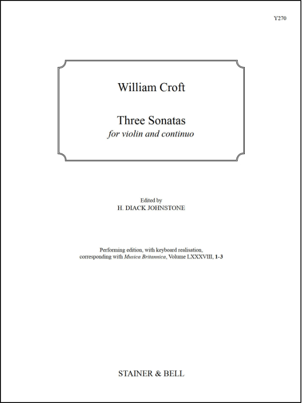 Croft, William: Three Sonatas For Violin And Continuo