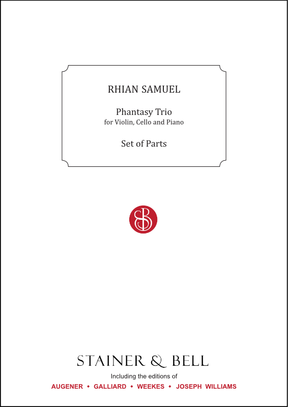 Samuel, Rhian: Phantasy Trio For Violin, Cello And Piano