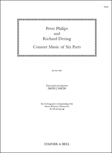 Philips, Peter & Dering, Richard: Consort Music Six Parts (set Of Parts)