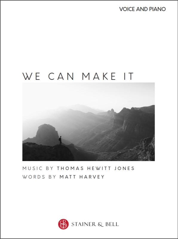 Hewitt Jones, Thomas: We Can Make It (arr. Voice & Piano)