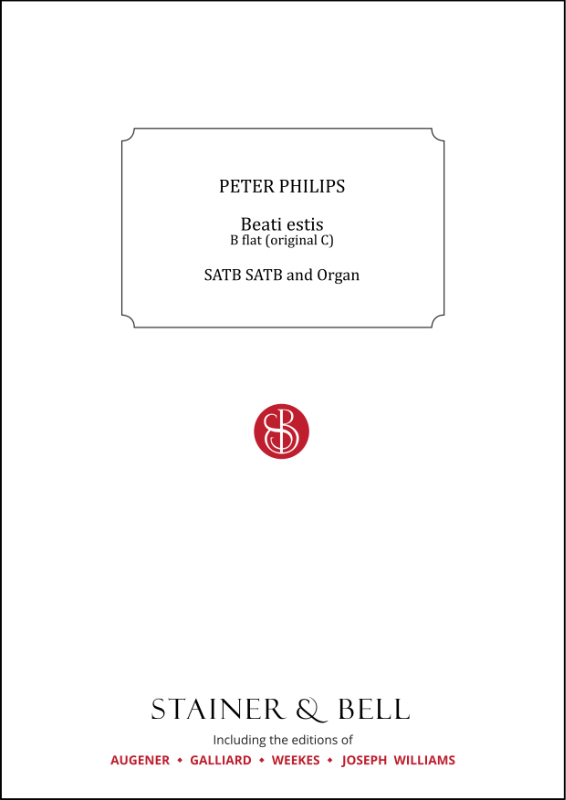 Philips, Peter: Beati Estis. B Flat (orig. C)