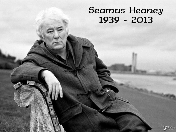 Seamus Heaney RIP.