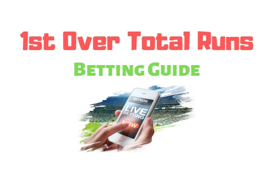 1st Over Total Runs Betting Guide from Bangladesh