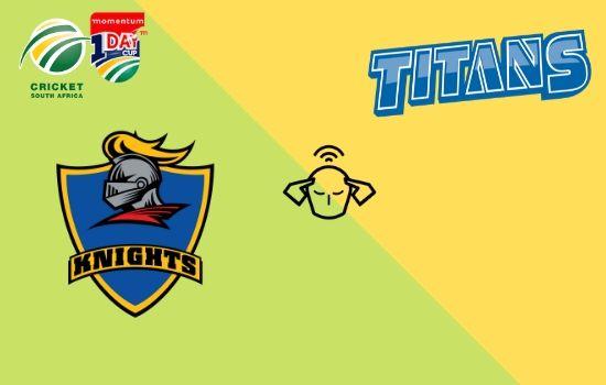 Titans vs Knights, Momentum ODI Cup 2020, 30th Match Prediction