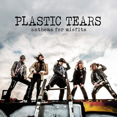 Plastic Tears – Anthems for Misfits
