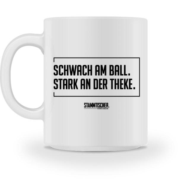 """""""Schwach am Ball. Stark an der Theke."""" - Tasse-3"""