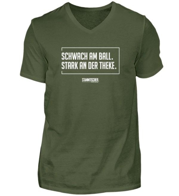 """""""Schwach am Ball. Stark an der Theke."""" V - Herren V-Neck Shirt-2587"""