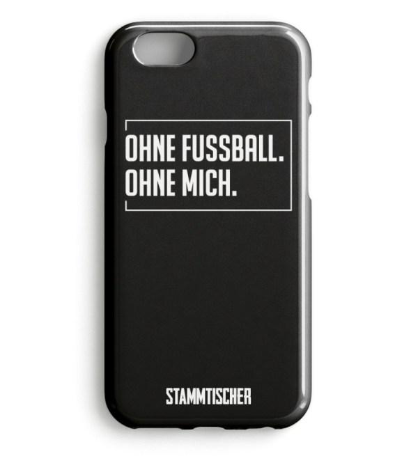 """""""Ohne Fussball. Ohne Mich."""" - Handyhülle - Handyhülle Premium Case-16"""