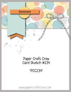 PCC234 Paper Craft Crew Sketch Challenge