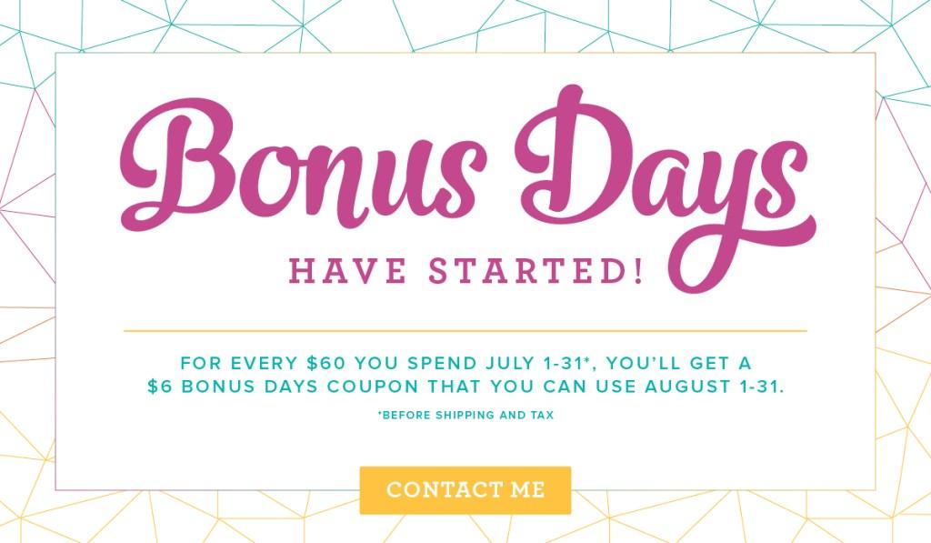 Bonus Days Have Started!