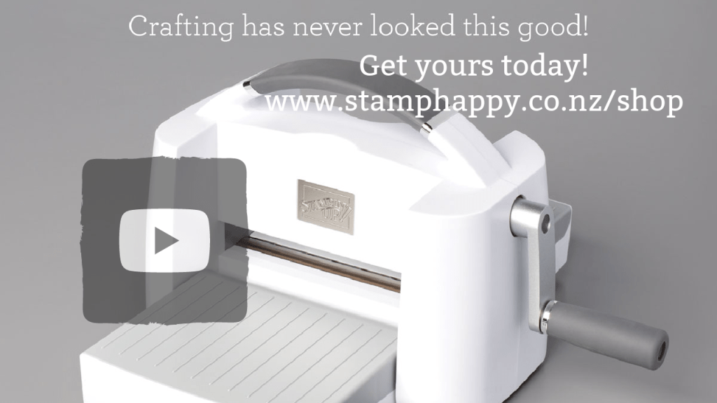 stampin up new zealand big shot die cutter new die cutting machine where to buy how much is mini machine how much is new die cutter where do I buy new zealand stampin up