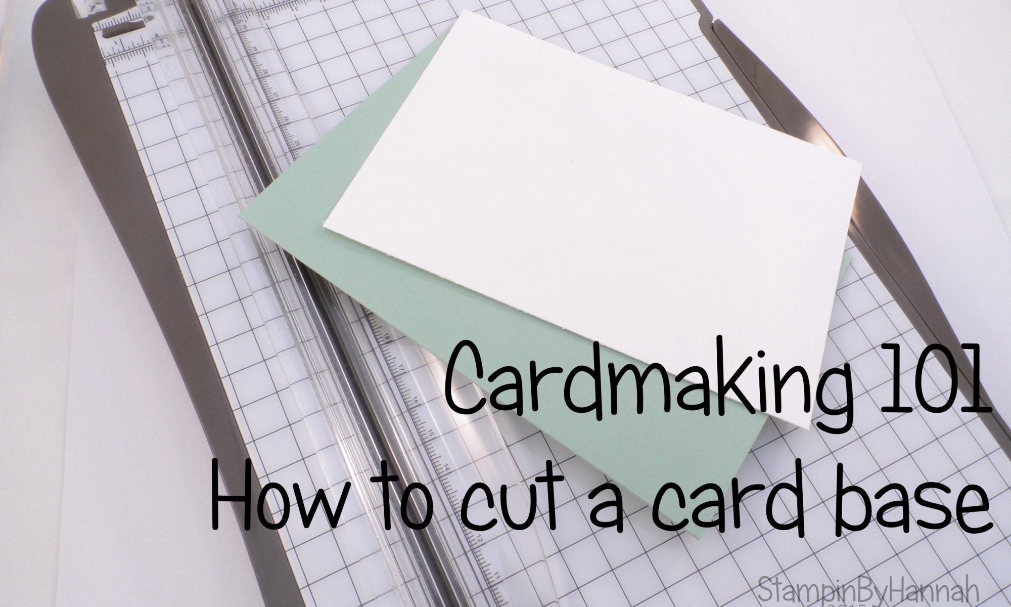 cardmaking 101