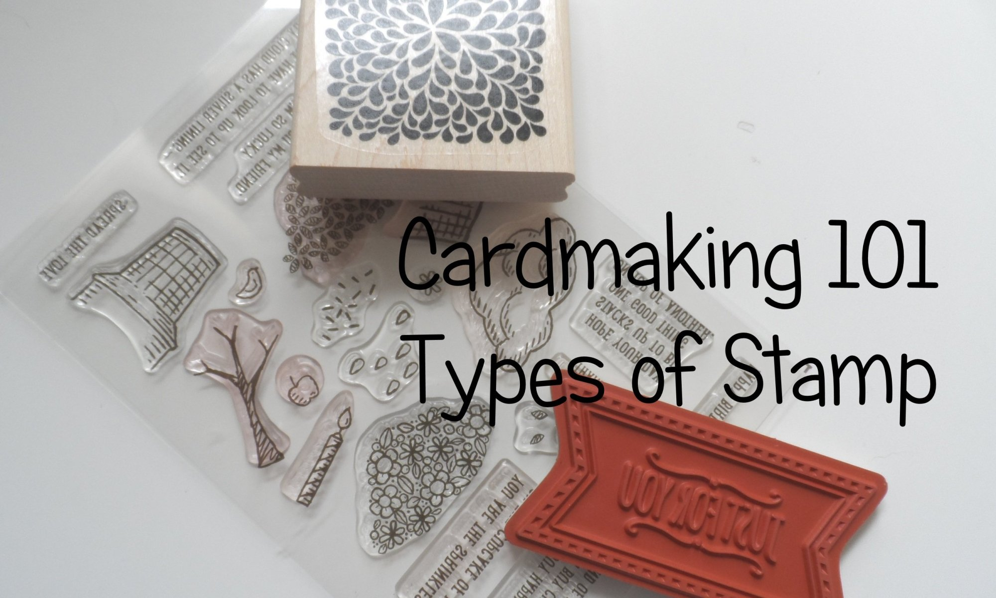 Stampin' Up! UK Cardmaking 101 types of stamp