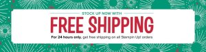 Stampin' Up! Online Extravaganza Free Shipping