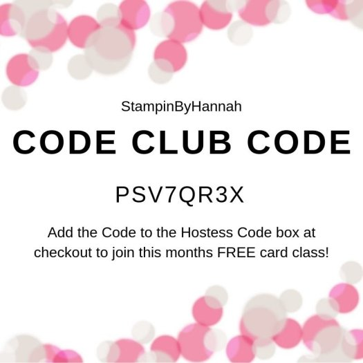 June Code Club Hostess Code from StampinByHannah