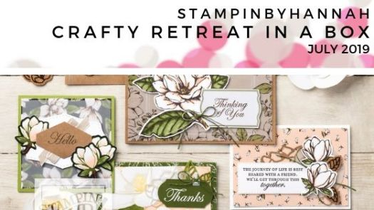 StampinByHannah Retreat in a Box July 2019