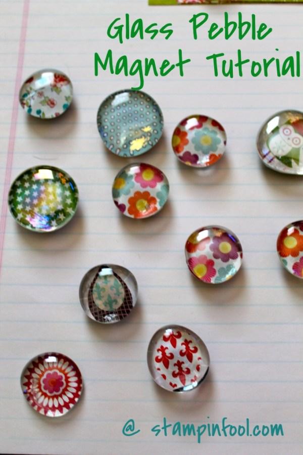 Glass Pebble Magnet Tutorial