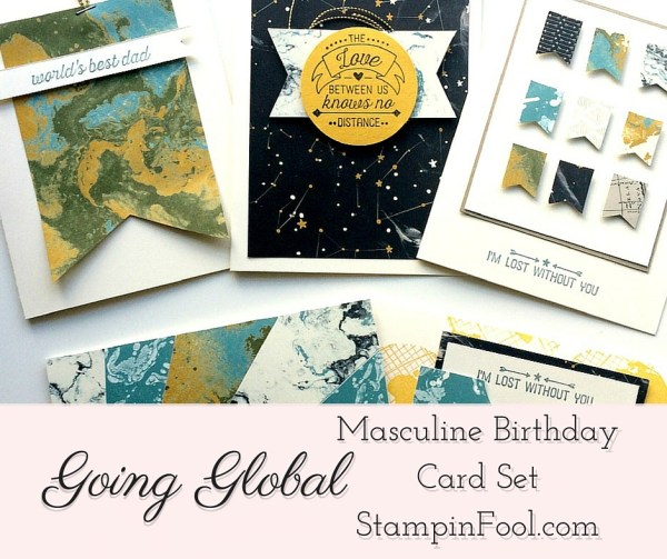 Going Places, Going Global Masculine Card Set from StampinFool.com