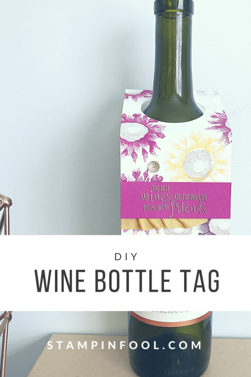 DIY Fall Wine Bottle Tag from StampinFool.com, Sunflowers, Painted Harvest, Wine Tag