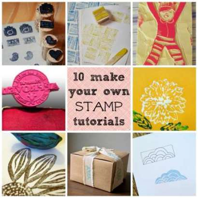 10 make your own stamp tutorials - Stamping