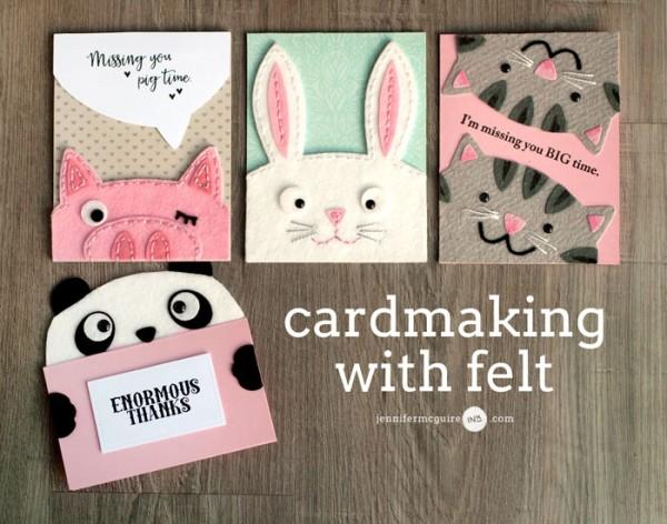 Tips and Tutorials Die Cut Felt Animal Cards