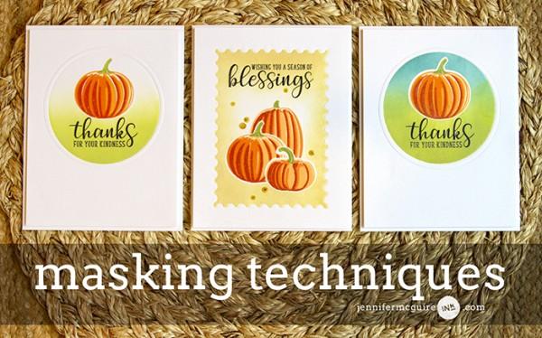 Techniques: Pumpkin Cards Multiple Masking Techniques